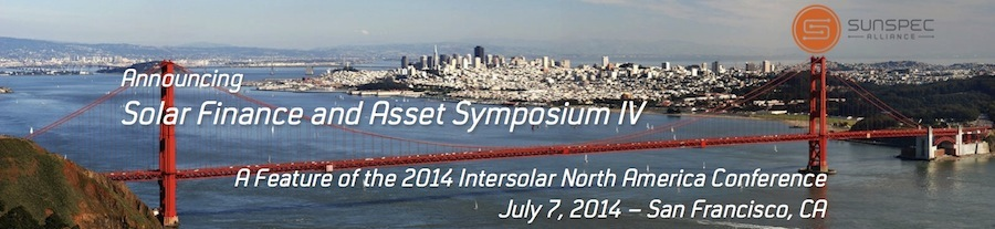 Solar Finance and Asset Symposium IV 2014 Presentations Now Available