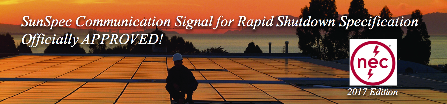 Communication Signal for Rapid Shutdown Specification Officially APPROVED!
