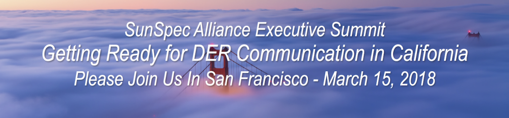 SunSpec Executive Summit: Getting Ready for DER Communication in California