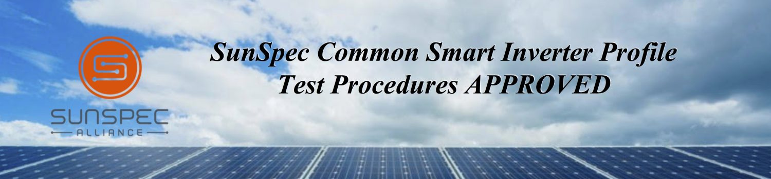 SunSpec Common Smart Inverter Profile Test Procedure For CA Rule 21 Approved