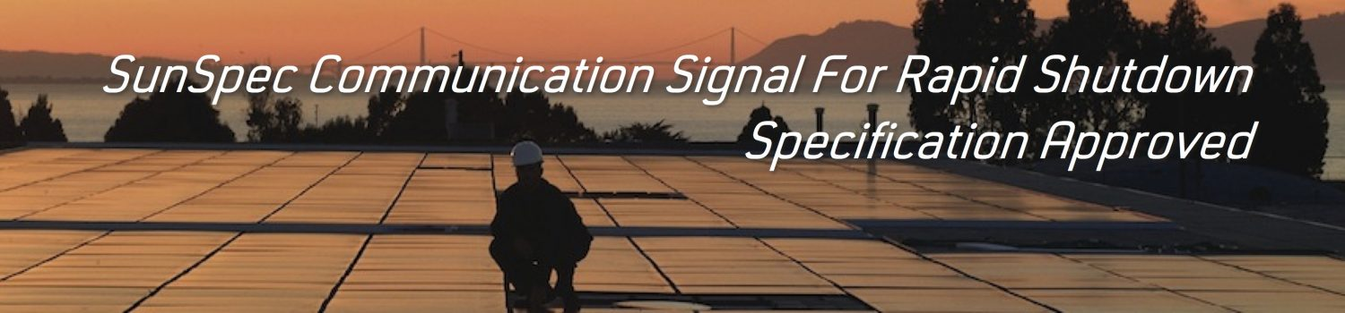 Communication Signal for Rapid Shutdown Specification Approved