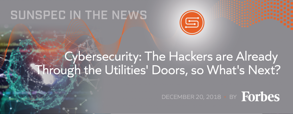 Cybersecurity: The Hackers are Already Through the Utilities' Doors, so What's Next?