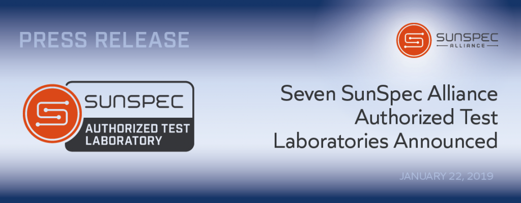 Seven SunSpec Alliance Authorized Test Laboratories Announced