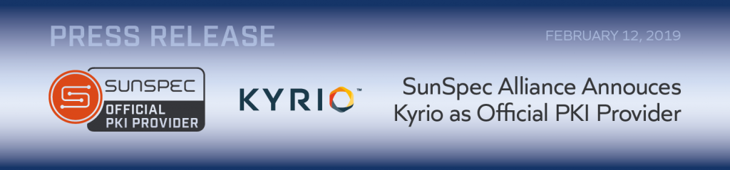 SunSpec Alliance Announces Kyrio as Official PKI Provider