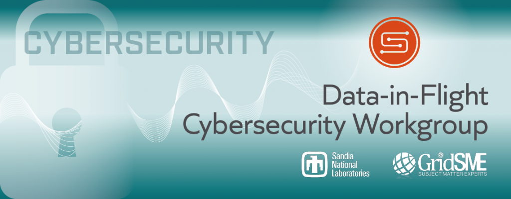 Data-in-Flight Cybersecurity Workgroup Kick-off