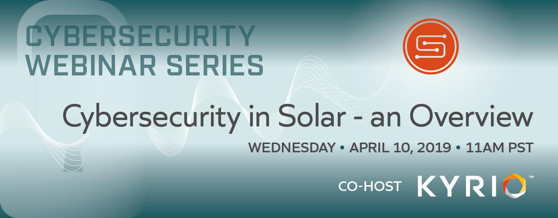 SunSpec Webinar: Cybersecurity in Solar, an Overview image