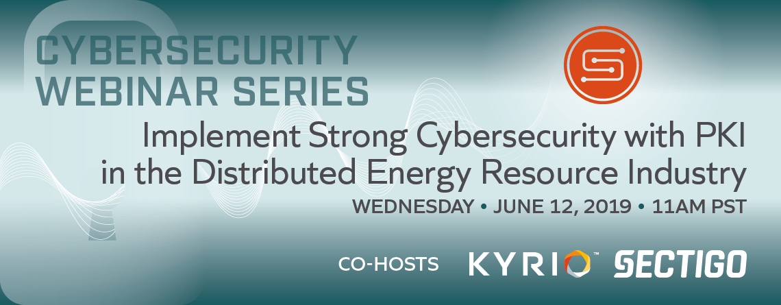 SunSpec cybersecurity webinar strong cybersecurity with PKI image