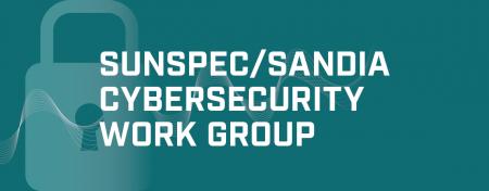 SunSpec Sandia Cybersecurity Work Group image
