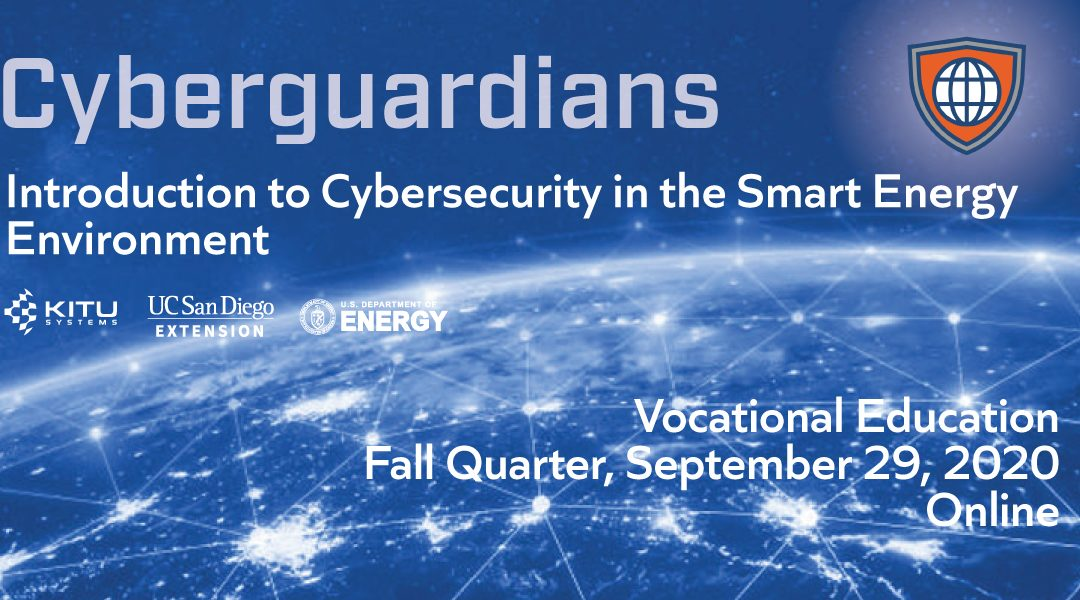 Fall Quarter 2020: Introduction to Cybersecurity in the Smart Energy Environment